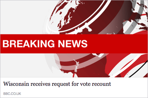 A BBC breaking news card with the headline 'Wisconsin receives request for vote recount'.
