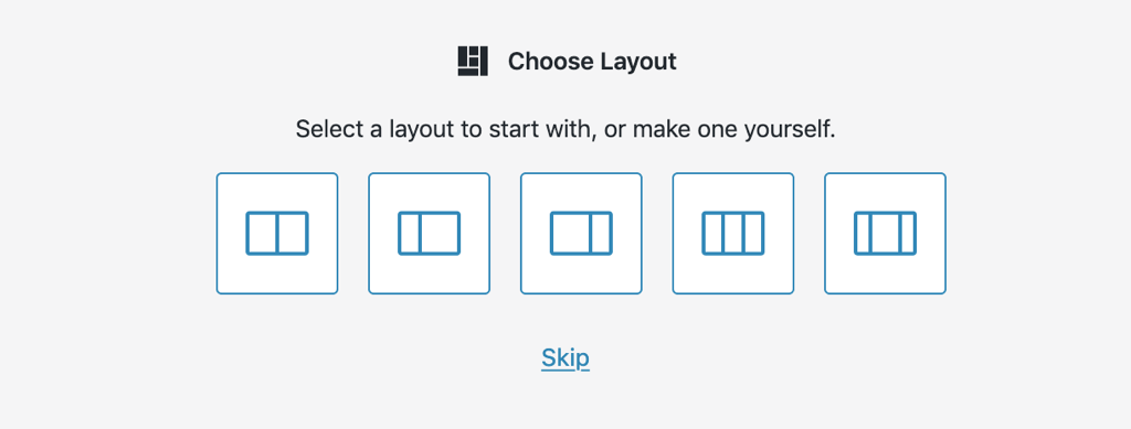 A screen with the title 'choose layout', with some layout wireframes that can be selected below.